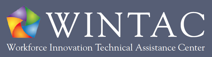 Workfoce Innovation Technical Assistance Center: WINTAC